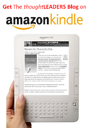 Get the thoughtLEADERS Blog on Kindle