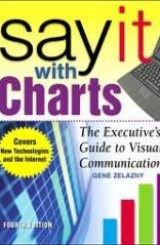 Say it with Charts by Gene Zelazny