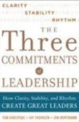 Three Commitments of Leadership by Jon Wortmann