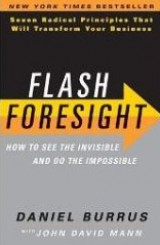 Flash Foresight by Daniel Burrus