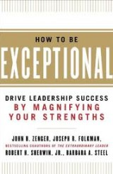 How To Be Exceptional by Jack Zenger