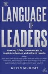 The Language of Leaders by Kevin Murray