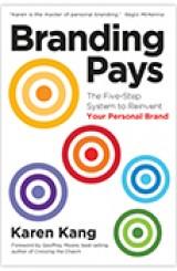 Branding Pays by Karen Kang