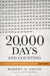 20,000 Days and Counting by Robert D. Smith