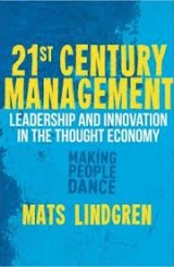 21st Century Management by Mats Lindgren
