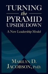Turning the Pyramid Upside Down by Marilyn Jacobson