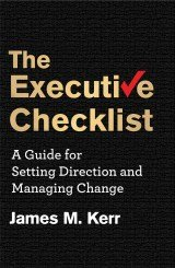 The Executive Checklist by James Kerr