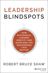 Leadership Blindspots by Robert Bruce Shaw
