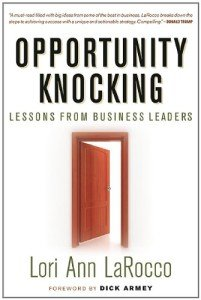 Opportunity Knocking by Lori Ann LaRocco