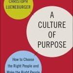 Why You Should Build a Culture of Purpose
