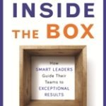 Improve Your Team by Leading Inside the Box