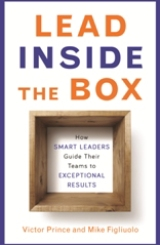 Lead Inside the Box by Victor Prince and Mike Figliuolo