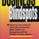 Eliminating Your Blind Spots – Your Worst Enemy is Within