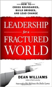 Leadership in a Fractured World by Dean Williams