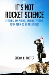 It's Not Rocket Science by Susan Foster