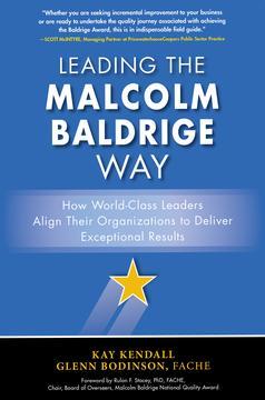 Leading the Malcolm Baldrige Way