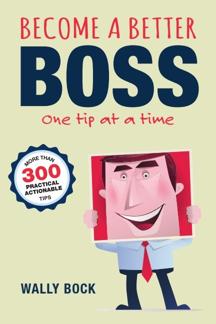 Become a Better Boss One Tip at a Time