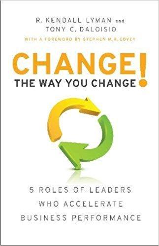 Change the Way You Change