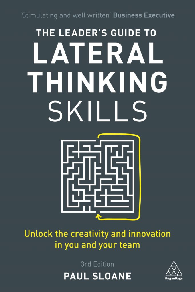 The Leaders Guide to Lateral Thinking Skills