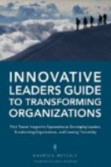 Innovative Leaders Guide to Transforming Organizations